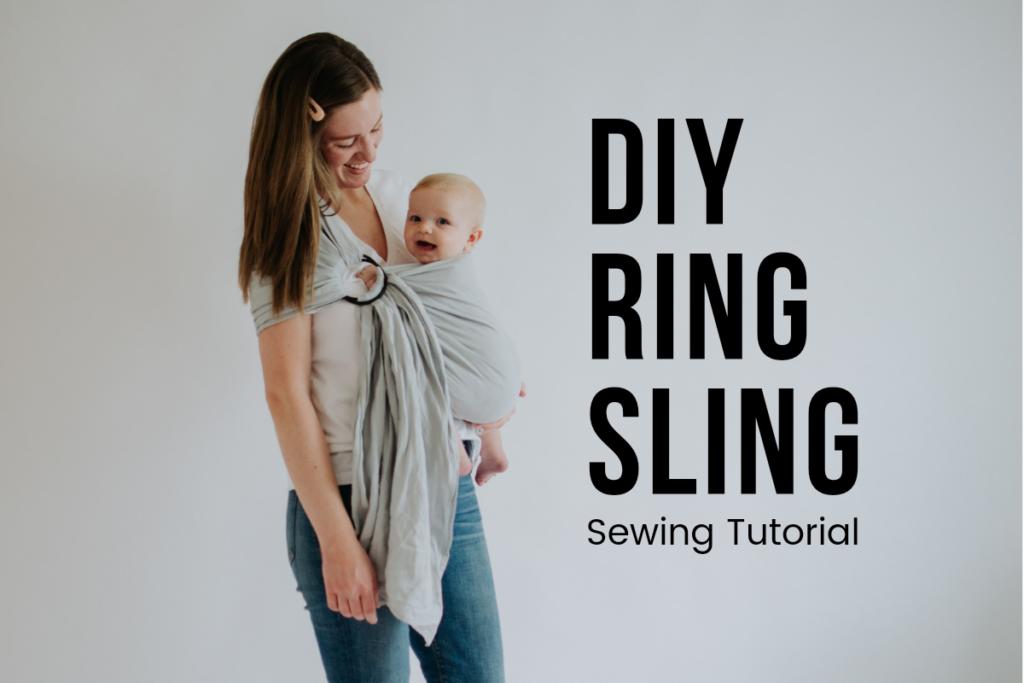 DIY Ring Sling Tutorial